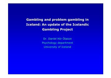 Gambling and problem gambling in Iceland: An update of the ...