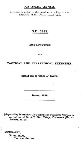 Instructions for Tactical And Strategical Exercises, 1921 - The Naval ...