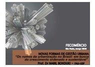 """FECOMÉRCIO """"Os rumos da urbanização no Brasil ... - Fecomercio"""