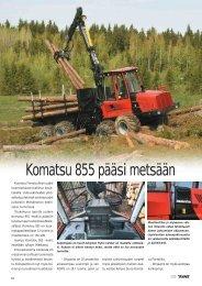 Komatsu 855 pääsi metsään - Metsätrans