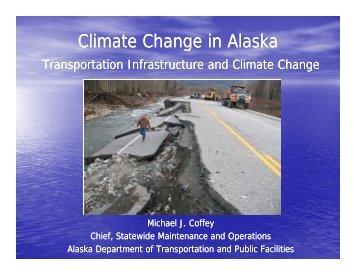 Transportation Infrastructure - Climate Change in Alaska - State of ...
