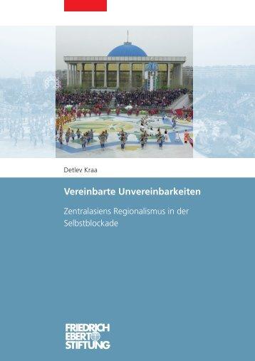 Vereinbarte Unvereinbarkeiten - Bibliothek der Friedrich-Ebert-Stiftung