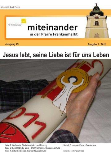 Ausgabe: 1 / 2011 - Pfarre Frankenmarkt