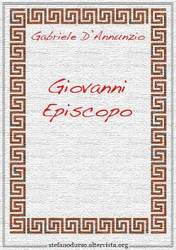 """""""Giovanni Episcopo"""" di Gabriele D'Annunzio - Altervista"""