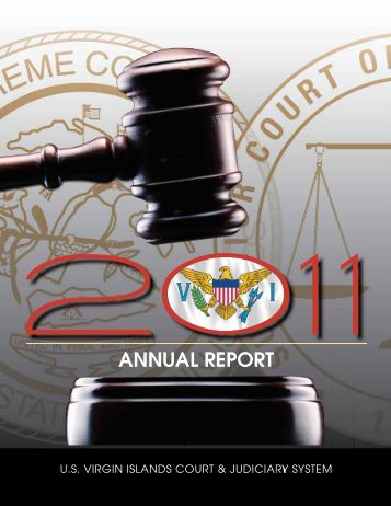 2011 Annual Report - Supreme Court of the Virgin Islands