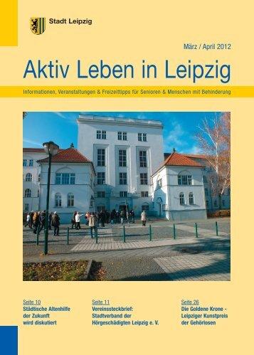 Aktiv Leben in Leipzig März April 2012 - Stadt Leipzig