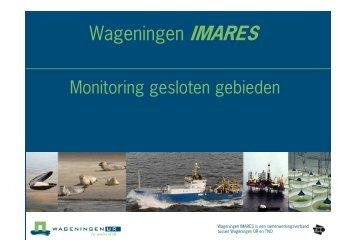 Monitoring gesloten gebieden - Wageningen UR