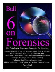 Computer Forensics for Lawyers Who Can't Set the ... - Craig Ball