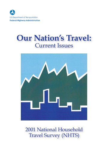 Our Nation's Travel - National Household Travel Survey - Oak Ridge ...