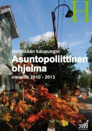 Asuntopoliittinen ohjelma 2010-2013 - Hyvinkaan kaupunki