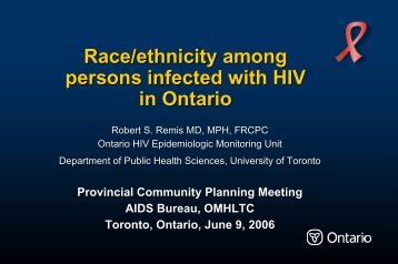 Race/ethnicity among persons infected with HIV in Ontario