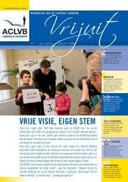 Sociale verkiezingen 2008 VRIJE VISIE, EIGEN STEM - Aclvb