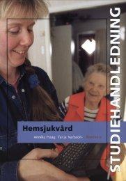 Studiehandledning Hemsjukvård - Sanoma Utbildning