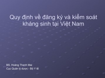 Quy định về đăng ký và kiểm soát kháng sinh tại Việt Nam