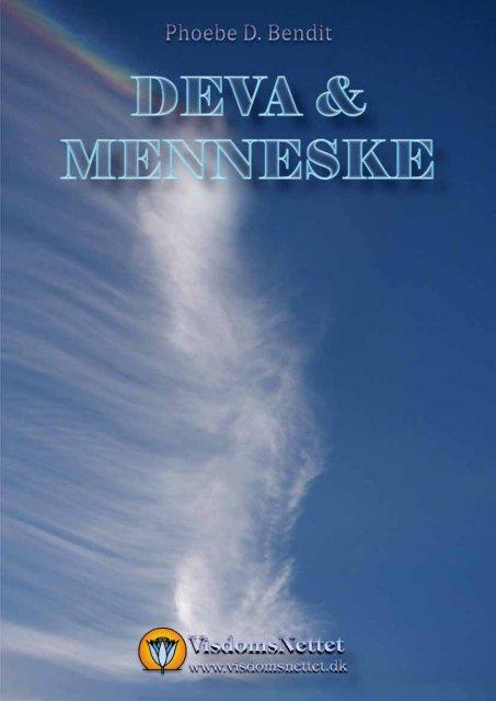 Download-fil: DEVA & MENNESKE - Phoebe D. Bendit - Visdomsnettet