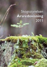 Årsredovisning för 2011 - Skogsstyrelsen