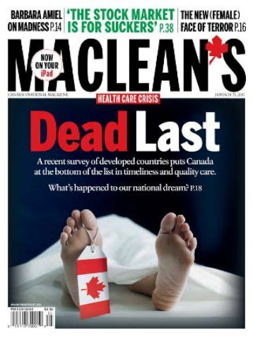 Our Health Care Delusion – Macleans - The Canadian Association ...