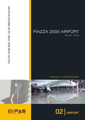 PIAZZA 2000 AIRPORT - GIFAS W.J. Gröninger ELECTRIC GmbH