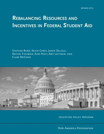Rebalancing ResouRces and incentives in FedeRal student aid