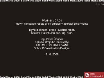 Čoupek Pavel, Ing. - 2007/2008 - Návrh koncepce robota a jeho ...