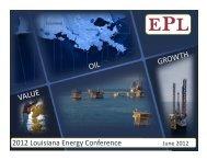 EPL 2012 LEC presentation - Louisiana Energy Conference