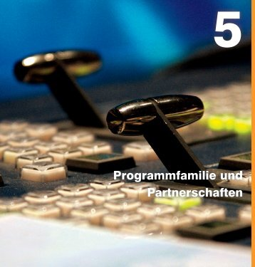 Programmfamilie und Partnerschaften - ZDF Jahrbuch 2012