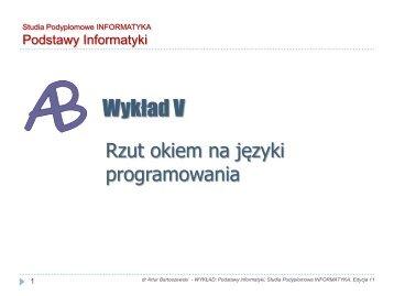 Wykład 5: Rzut oka na języki i systemy programowania..