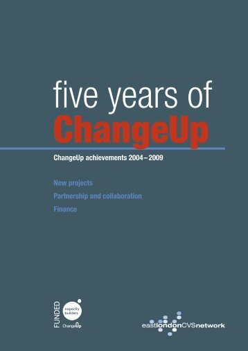 Five Years of ChangeUp - East London CVS Network