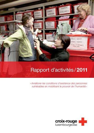 Rapport d'activités / 2011 - Croix-Rouge luxembourgeoise