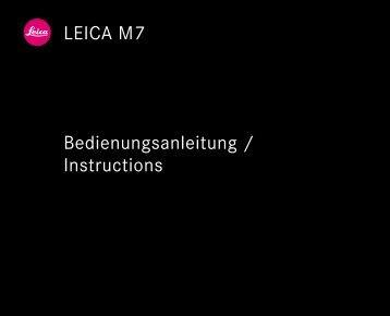 LEICA M7 Bedienungsanleitung / Instructions - Leica Camera AG