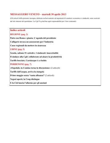 MESSAGGERO VENETO – martedì 30 aprile 2013 Indice ... - Cgil Fvg