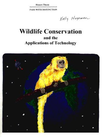 Wildlife Conservation and the Applications of Technology