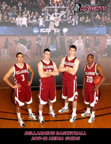bellarmine basketball 2011-12 meDia GUiDe - Bellarmine University ...