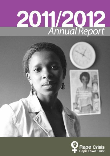 Rape Crisis Cape Town Trust – Annual Report 2011/2012
