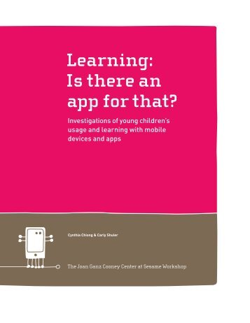 Learning: Is there an app for that? - Joan Ganz Cooney Center