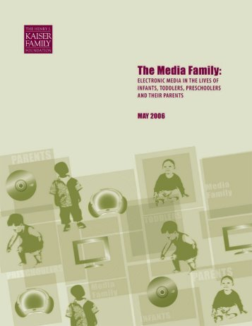 The Media Family: Electronic Media in the Lives of Infants, Toddlers ...