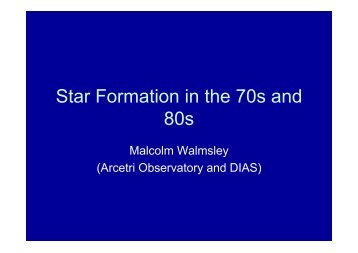 Star Formation in the 70s and 80s - Laboratoire d'Astrophysique de ...