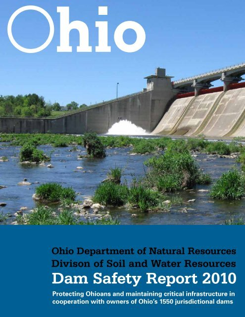 Ohio 2010 Dam Safety Annual Report - Association of State Dam ...