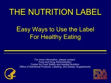 THE NUTRITION LABEL Easy Ways to Use the Label For Healthy ...