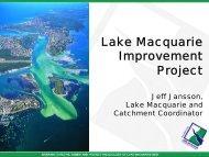 The Lake Macquarie Improvement Project Jeff Jansson, Lake ...