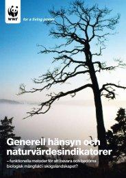 Generell hänsyn och naturvärdesindikatorer - SLU