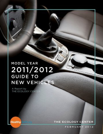 Download the 2011/2012 Guide to New Vehicles - HealthyStuff.org