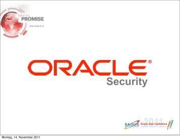 S2 DBsec Auditing Monitoring PKE - South African Oracle User Group