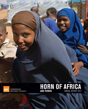 NRC Horn of Africa Annual Report 2012 - Norwegian Refugee Council