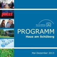 Programm 2. Halbjahr 2013 - Haus am Schüberg