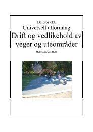 Universell utforming ved drift og vedlikehold av veger og uteområder