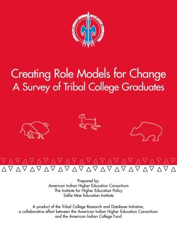 Creating Role Models for Change - American Indian Higher ...
