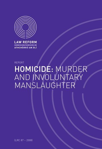 murder and involuntary manslaughter - Law Reform Commission