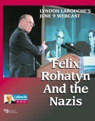 Felix Rohatyn And the Nazis Felix Rohatyn And the Nazis - LaRouche