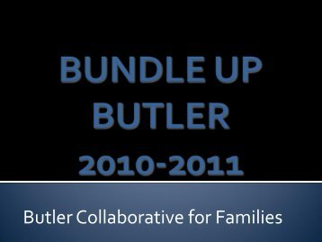 winter 2011/2012 - Butler Collaborative for Families